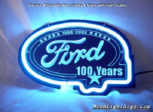 Ford 100th Years Anniversary 1903-2003 Neon Bar Light Sign